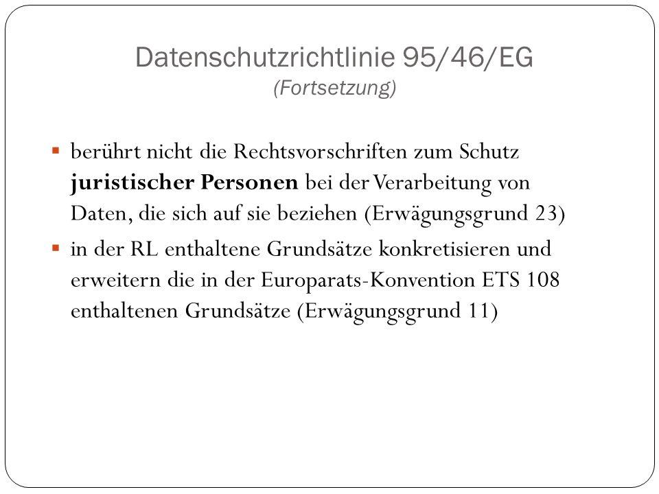 Datenschutzrichtlinie 95/46/EG (Fortsetzung)