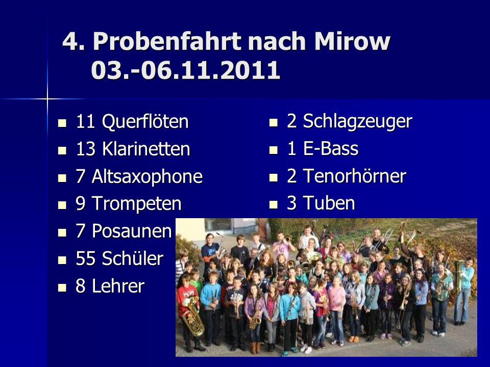 4. Probenfahrt nach Mirow 03.-06.11.2011
