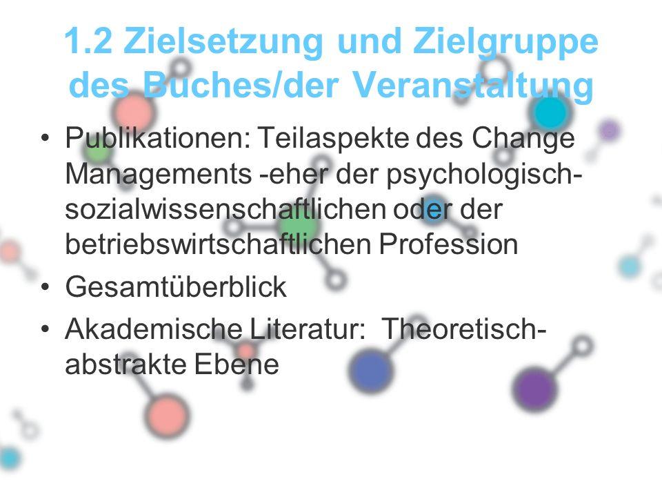 1.2 Zielsetzung und Zielgruppe des Buches/der Veranstaltung