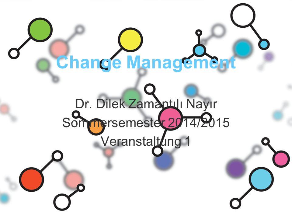 Dr. Dilek Zamantılı Nayır Sommersemester 2014/2015 Veranstaltung 1
