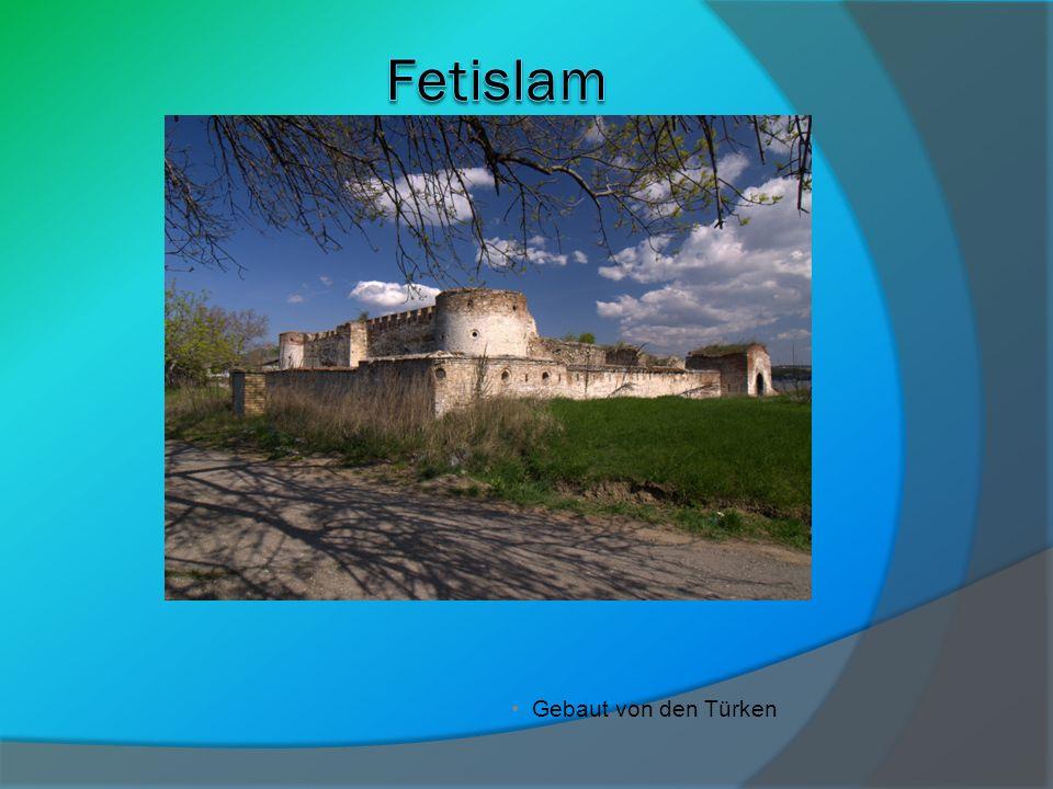 Fetislam Gebaut von den Türken
