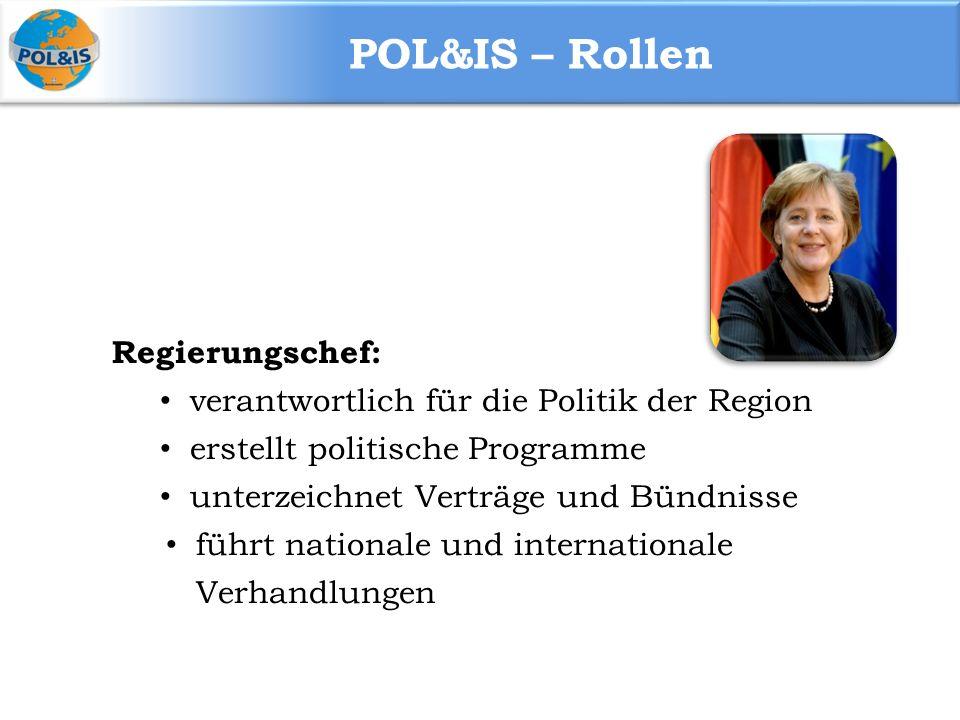 POL&IS – Rollen Regierungschef: