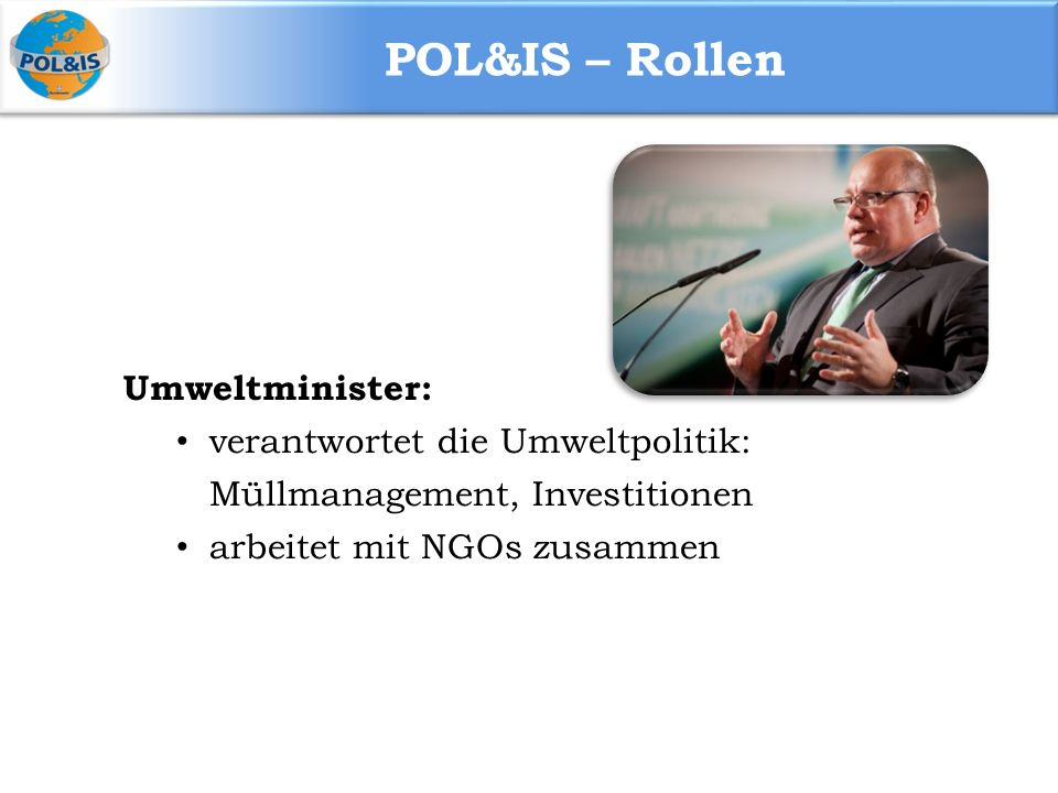 POL&IS – Rollen Umweltminister: