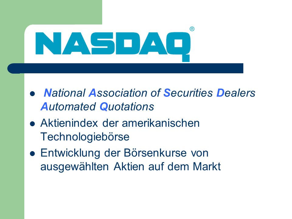 National Association of Securities Dealers Automated Quotations