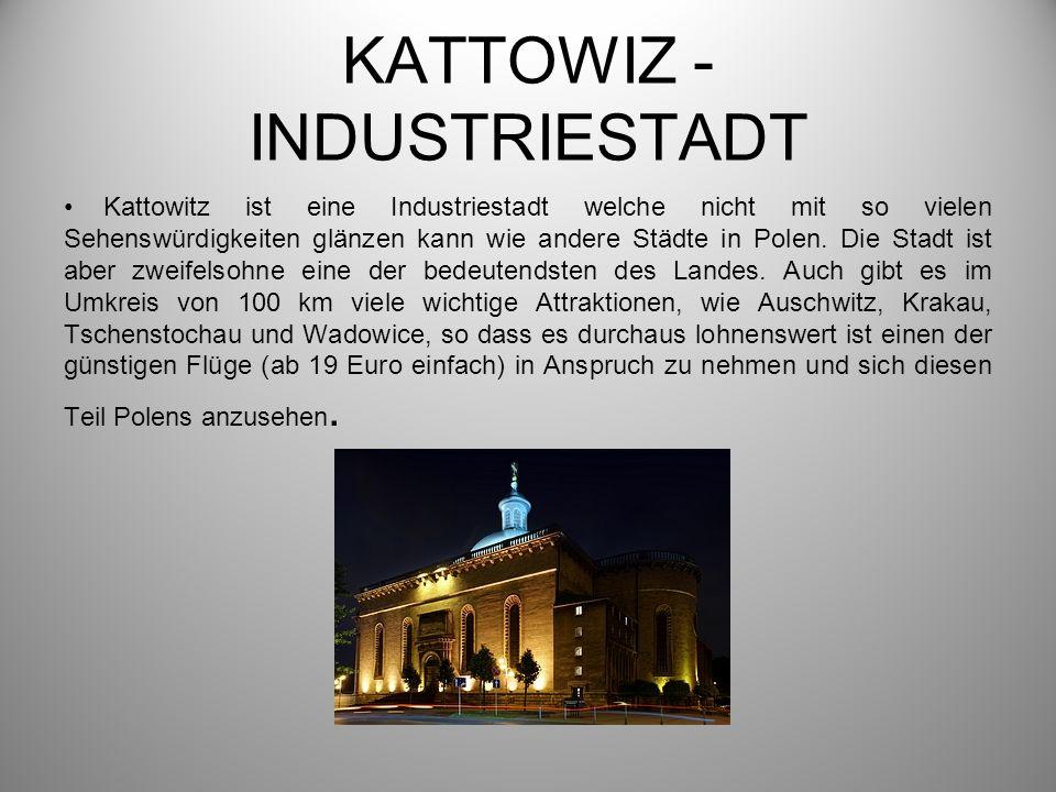 KATTOWIZ - INDUSTRIESTADT