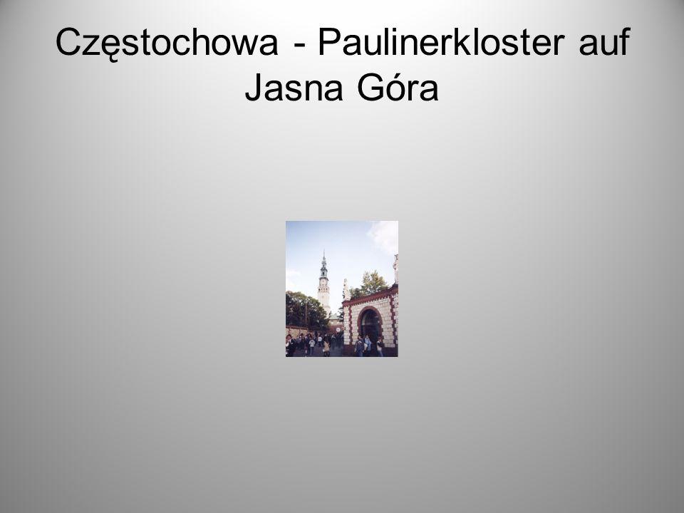 Częstochowa - Paulinerkloster auf Jasna Góra