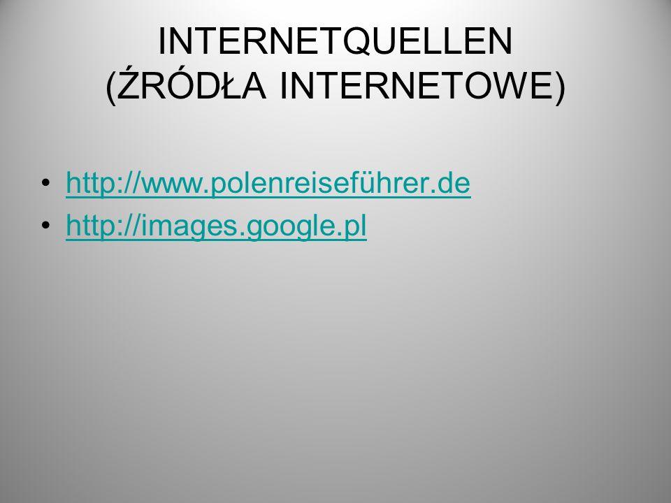 INTERNETQUELLEN (ŹRÓDŁA INTERNETOWE)