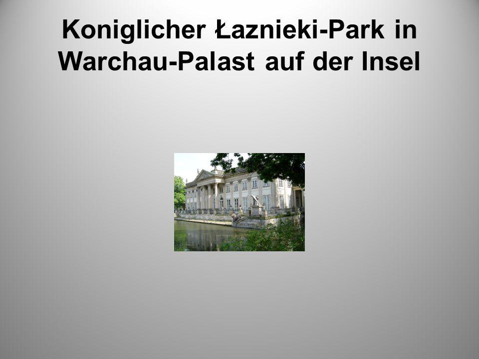 Koniglicher Łaznieki-Park in Warchau-Palast auf der Insel
