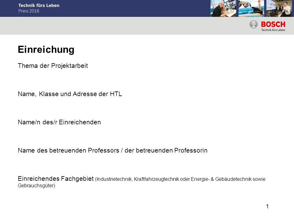Einreichung Thema der Projektarbeit Name, Klasse und Adresse der HTL