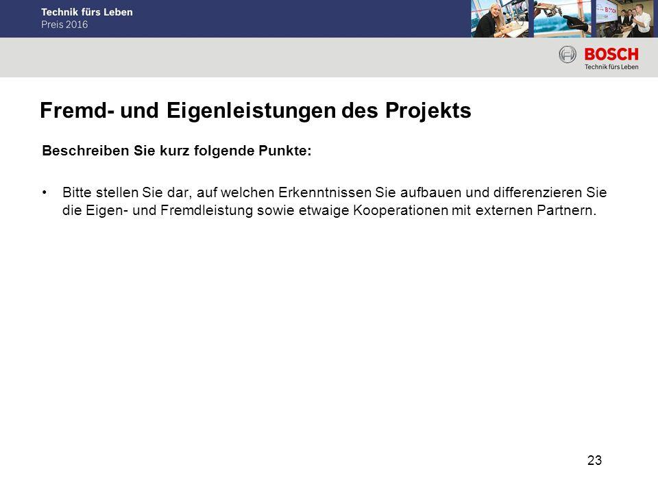 Fremd- und Eigenleistungen des Projekts