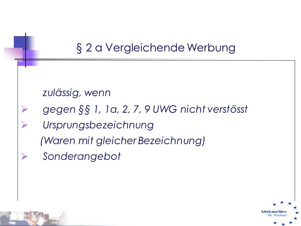 § 2 a Vergleichende Werbung