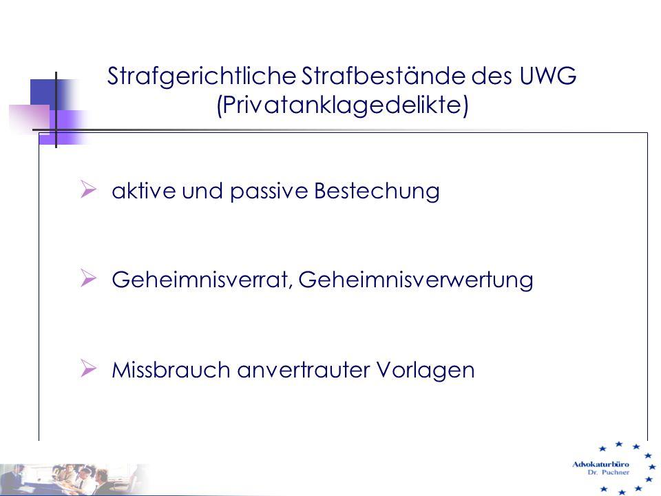 Strafgerichtliche Strafbestände des UWG (Privatanklagedelikte)