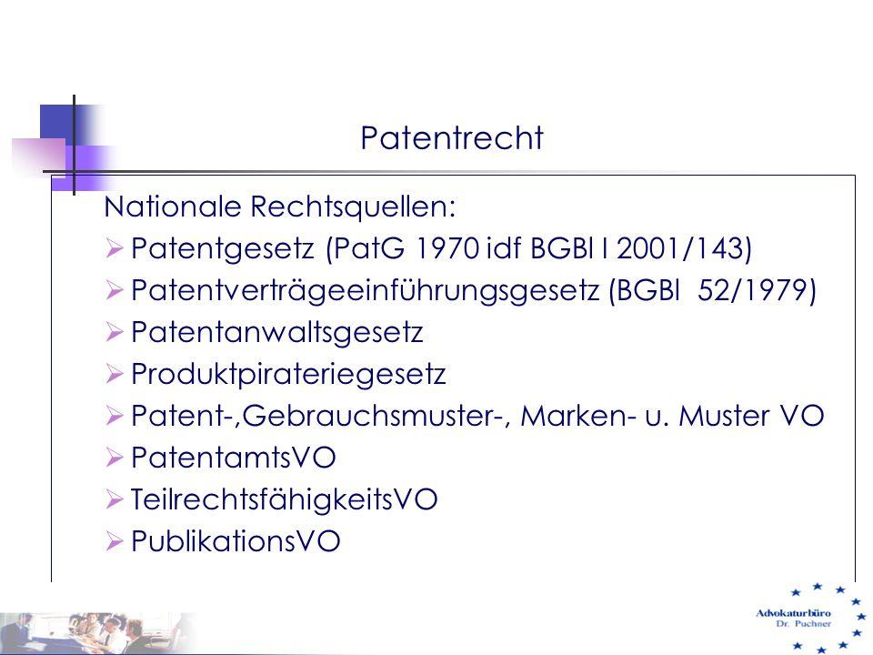 Patentrecht Nationale Rechtsquellen: