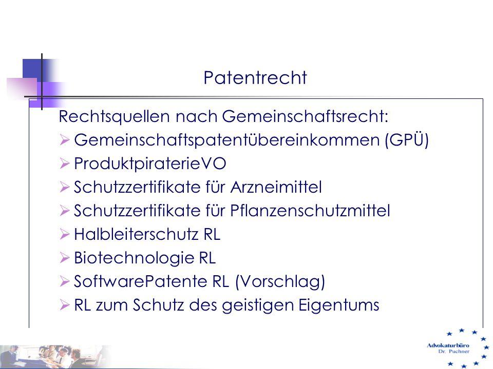 Patentrecht Rechtsquellen nach Gemeinschaftsrecht: