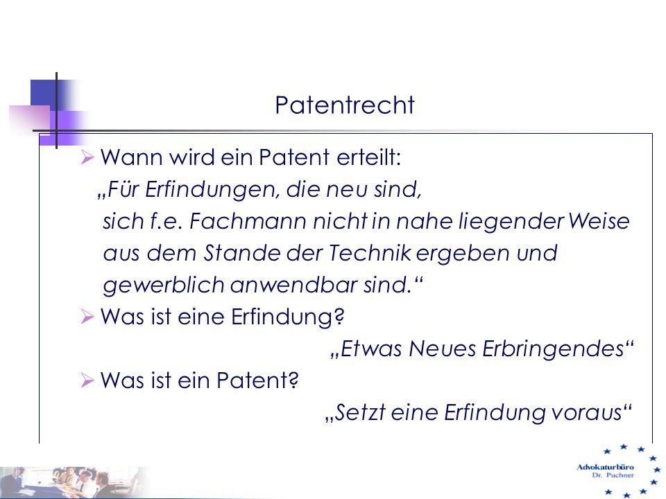 Patentrecht Wann wird ein Patent erteilt: