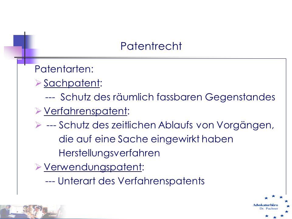 Patentrecht Patentarten: Sachpatent: