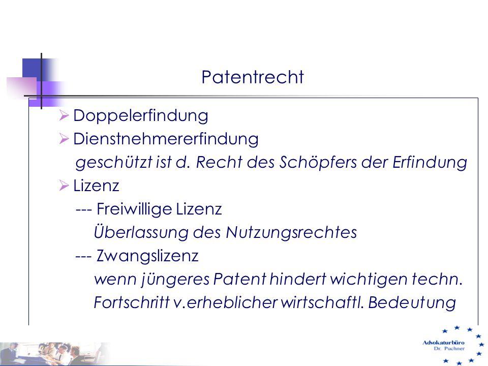 Patentrecht Doppelerfindung Dienstnehmererfindung