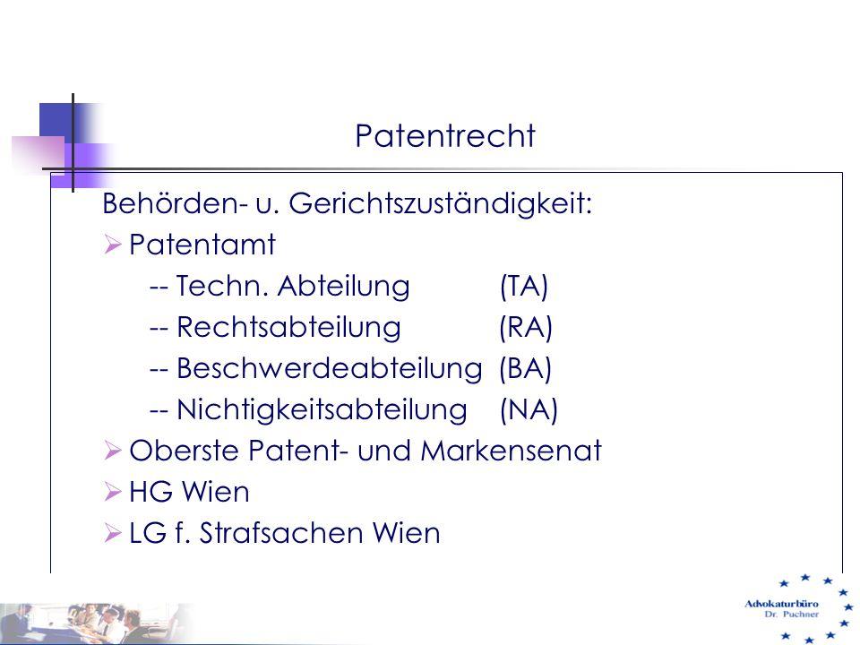 Patentrecht Behörden- u. Gerichtszuständigkeit: Patentamt