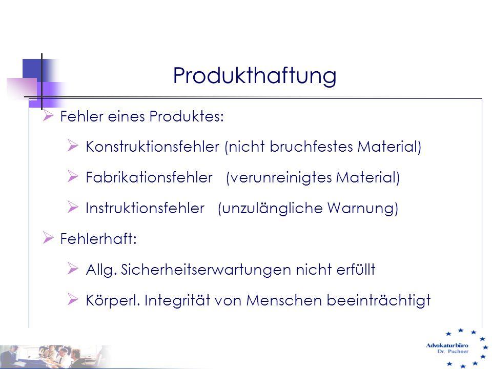 Produkthaftung Fehler eines Produktes: