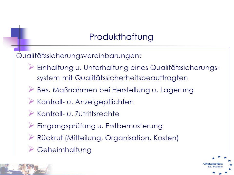 Produkthaftung Qualitätssicherungsvereinbarungen: