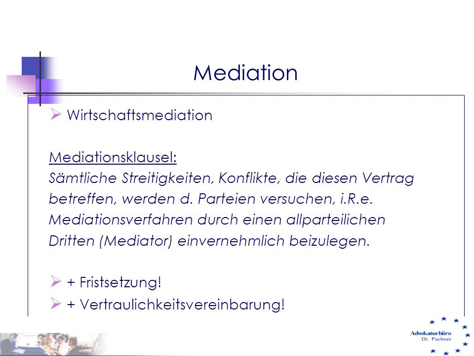 Mediation Wirtschaftsmediation Mediationsklausel: