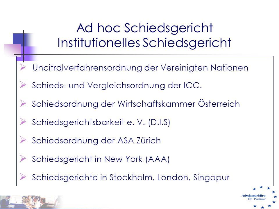 Ad hoc Schiedsgericht Institutionelles Schiedsgericht