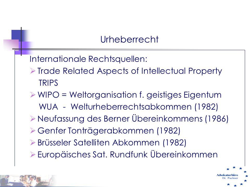 Urheberrecht Internationale Rechtsquellen: