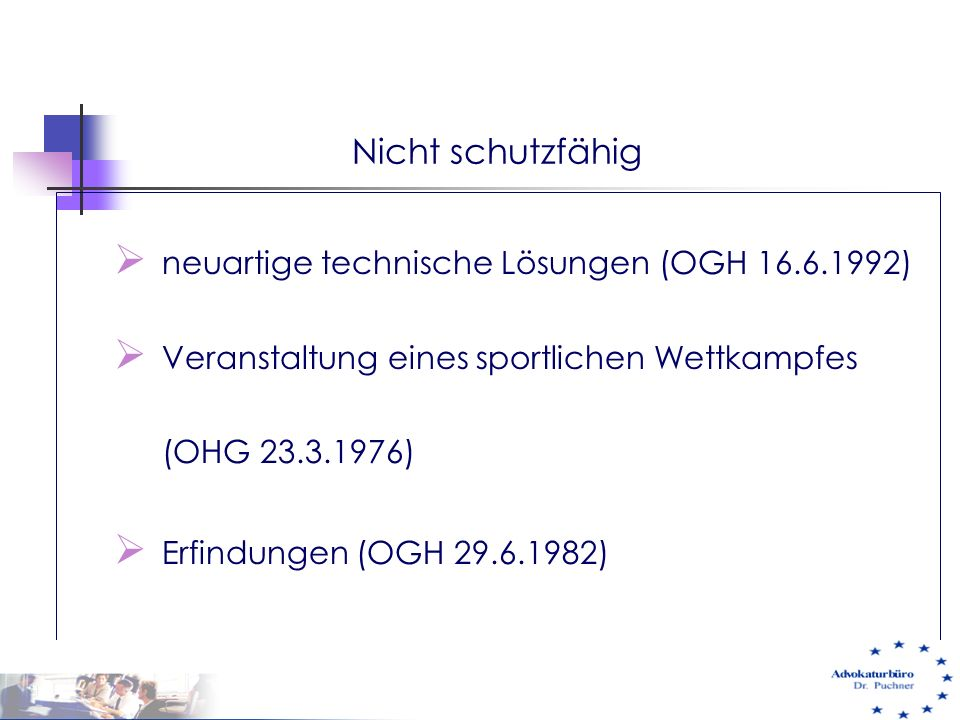 Nicht schutzfähig neuartige technische Lösungen (OGH 16.6.1992)