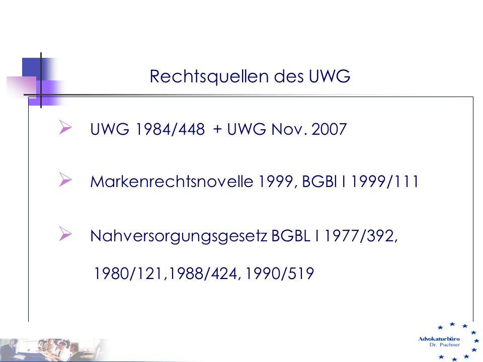 Rechtsquellen des UWG UWG 1984/448 + UWG Nov. 2007