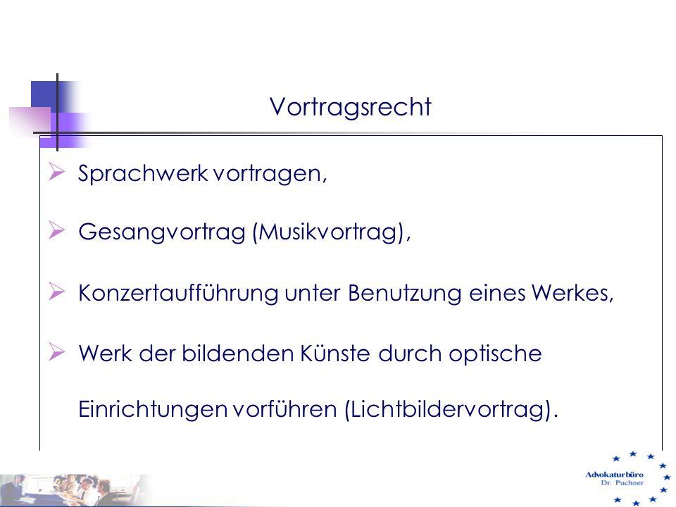 Vortragsrecht Sprachwerk vortragen, Gesangvortrag (Musikvortrag),