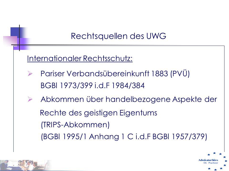 Rechtsquellen des UWG Internationaler Rechtsschutz: