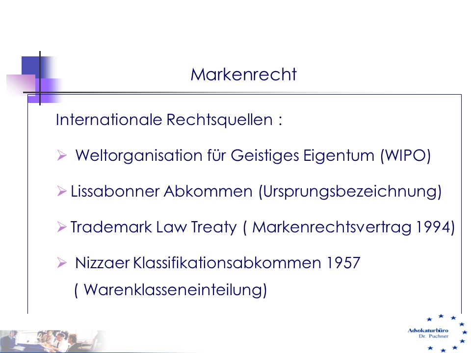 Markenrecht Internationale Rechtsquellen :
