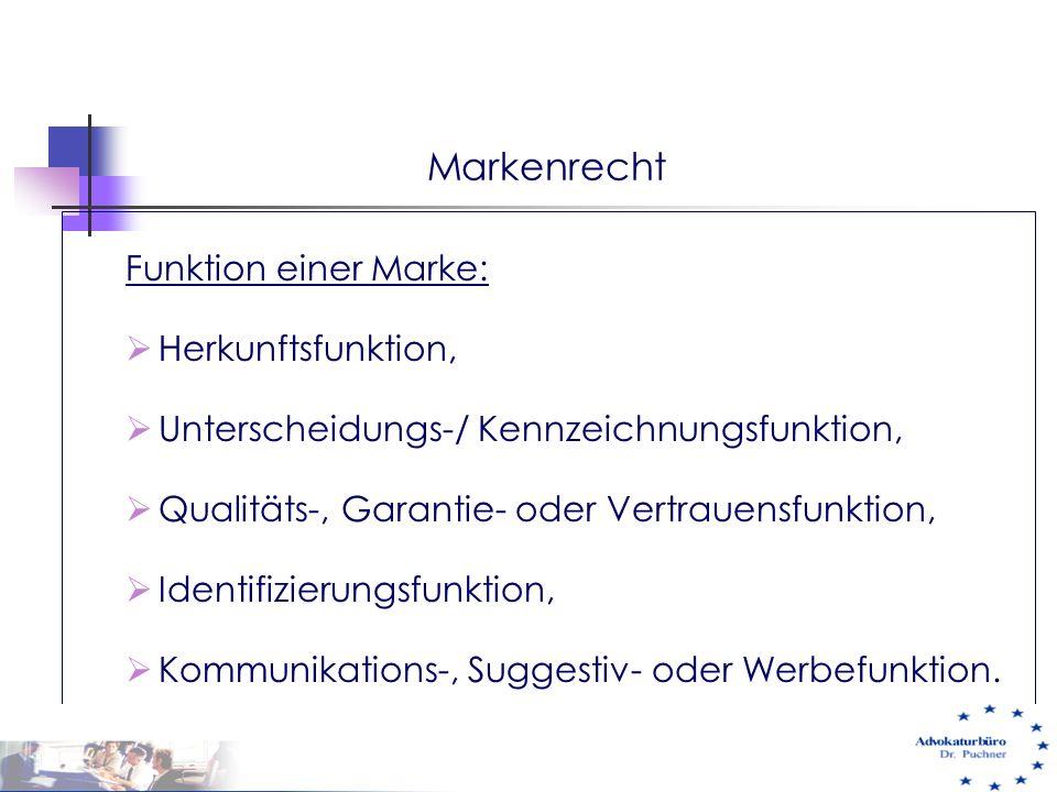 Markenrecht Funktion einer Marke: Herkunftsfunktion,
