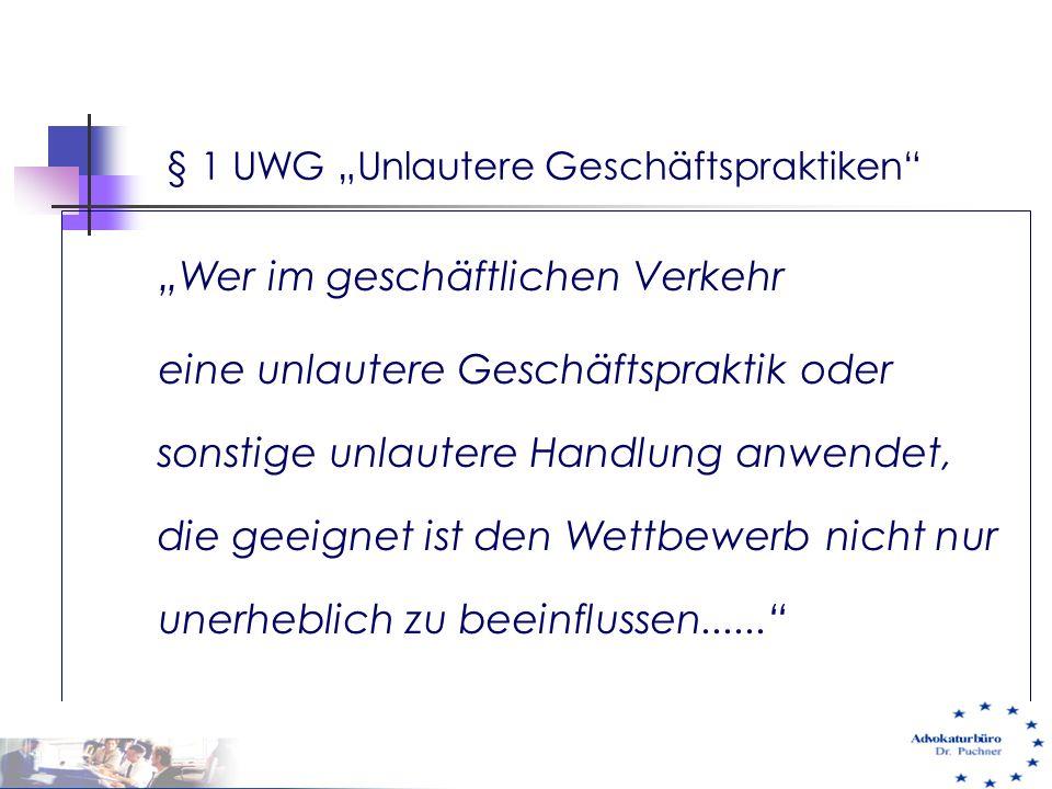 "§ 1 UWG ""Unlautere Geschäftspraktiken"