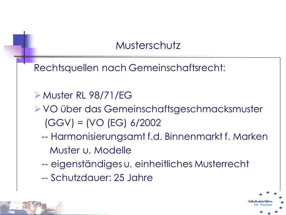 Musterschutz Rechtsquellen nach Gemeinschaftsrecht: Muster RL 98/71/EG
