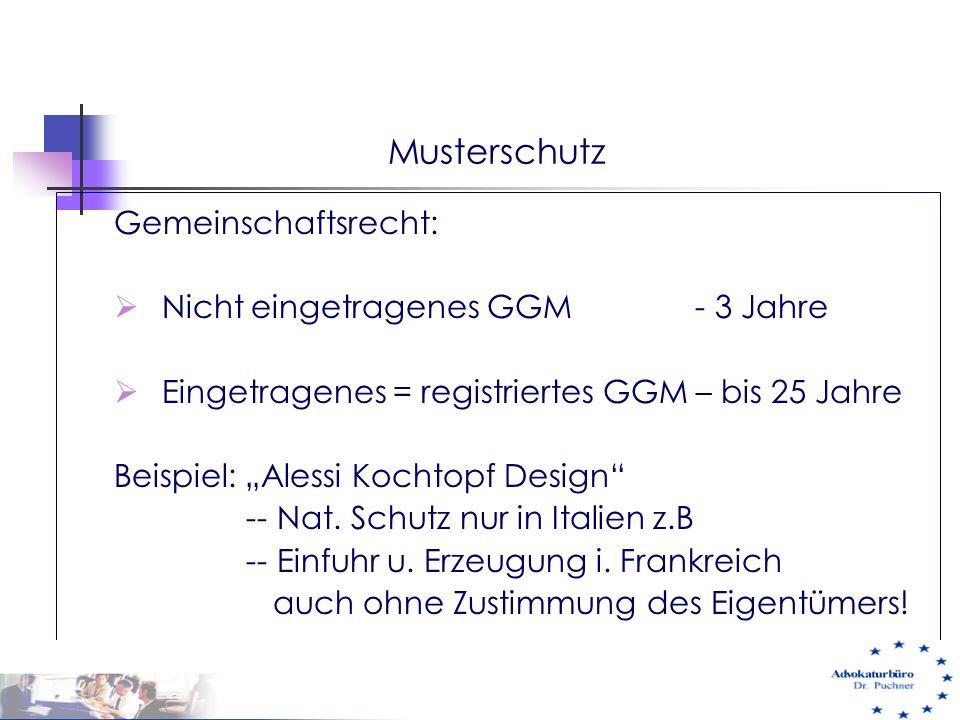 Musterschutz Gemeinschaftsrecht: Nicht eingetragenes GGM - 3 Jahre