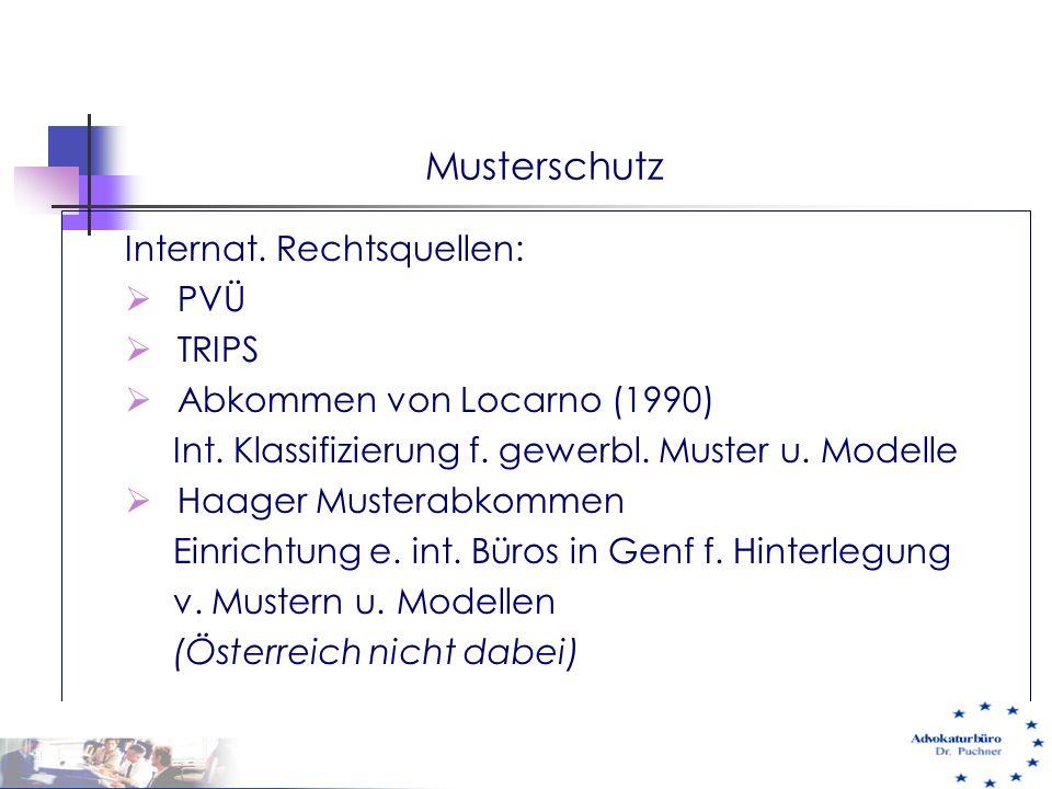 Musterschutz Internat. Rechtsquellen: PVÜ TRIPS