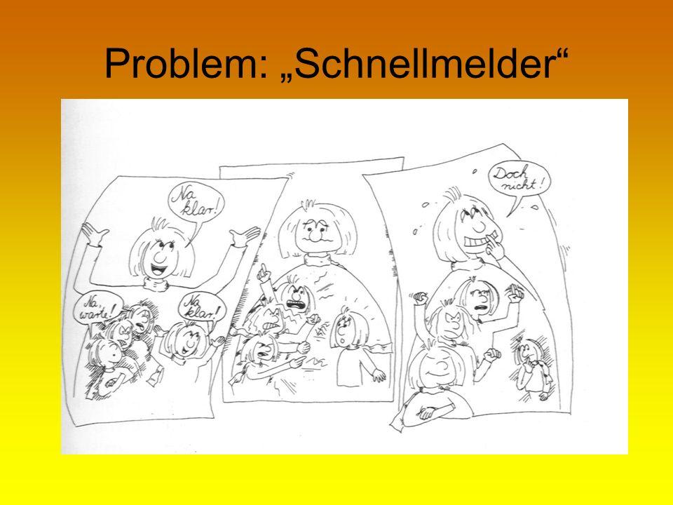 """Problem: """"Schnellmelder"""