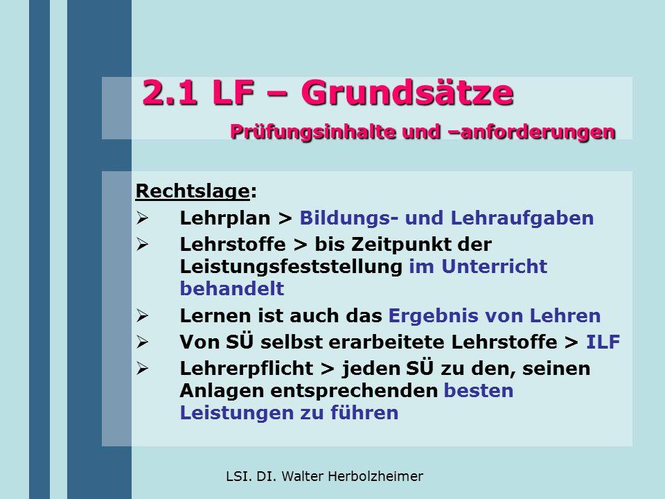 2.1 LF – Grundsätze Prüfungsinhalte und –anforderungen
