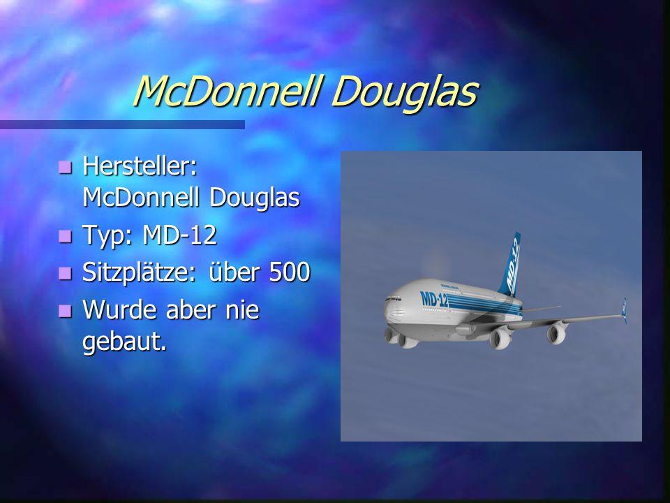 McDonnell Douglas Hersteller: McDonnell Douglas Typ: MD-12