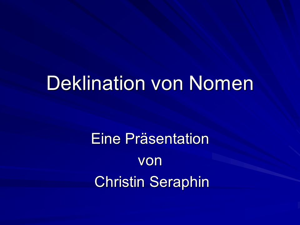 Eine Präsentation von Christin Seraphin
