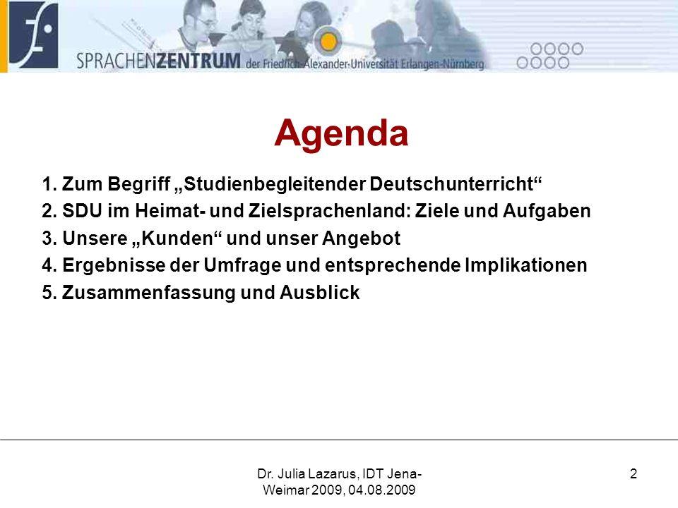 Dr. Julia Lazarus, IDT Jena-Weimar 2009, 04.08.2009