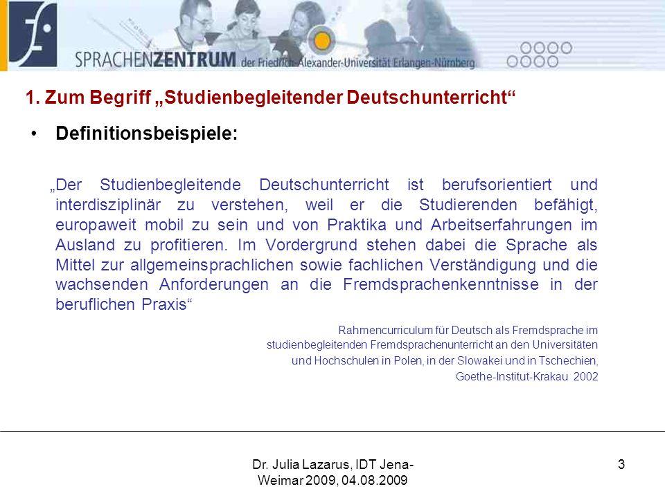 """1. Zum Begriff """"Studienbegleitender Deutschunterricht"""