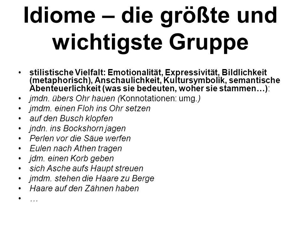 Idiome – die größte und wichtigste Gruppe