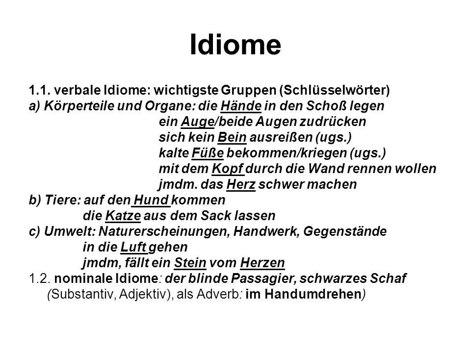 Idiome 1.1. verbale Idiome: wichtigste Gruppen (Schlüsselwörter)