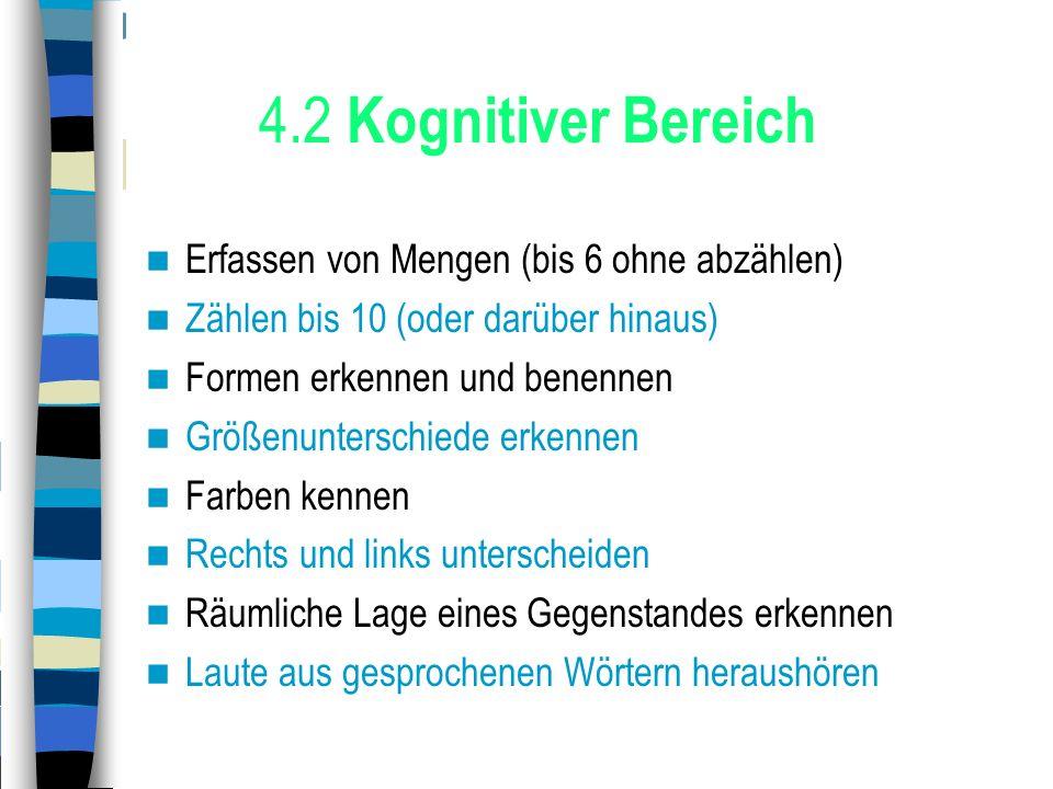 4.2 Kognitiver Bereich Erfassen von Mengen (bis 6 ohne abzählen)