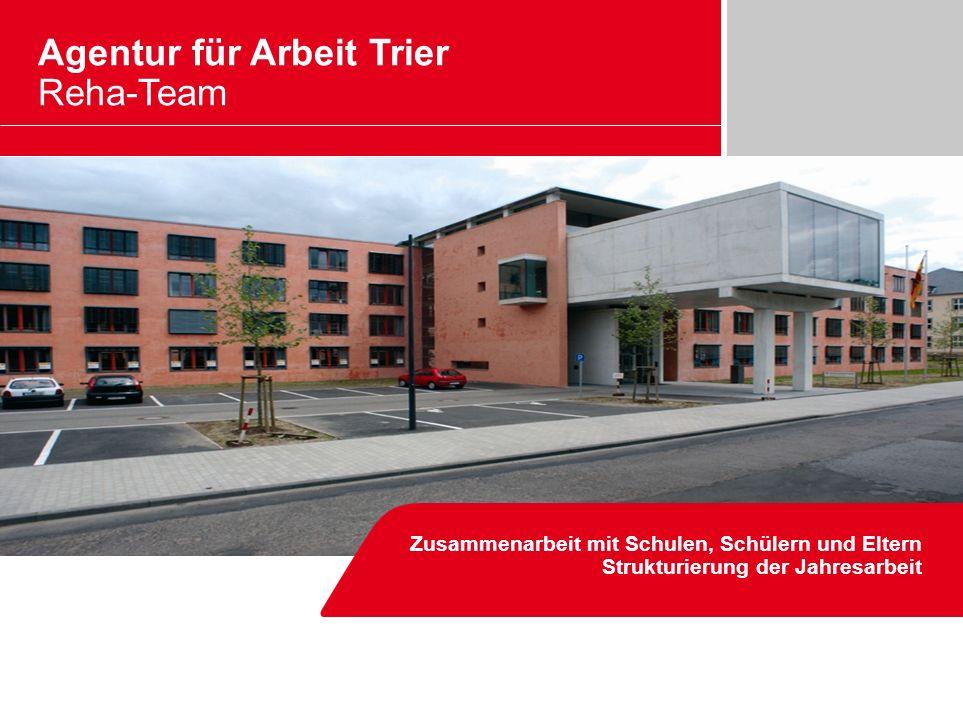 Agentur für Arbeit Trier Reha-Team