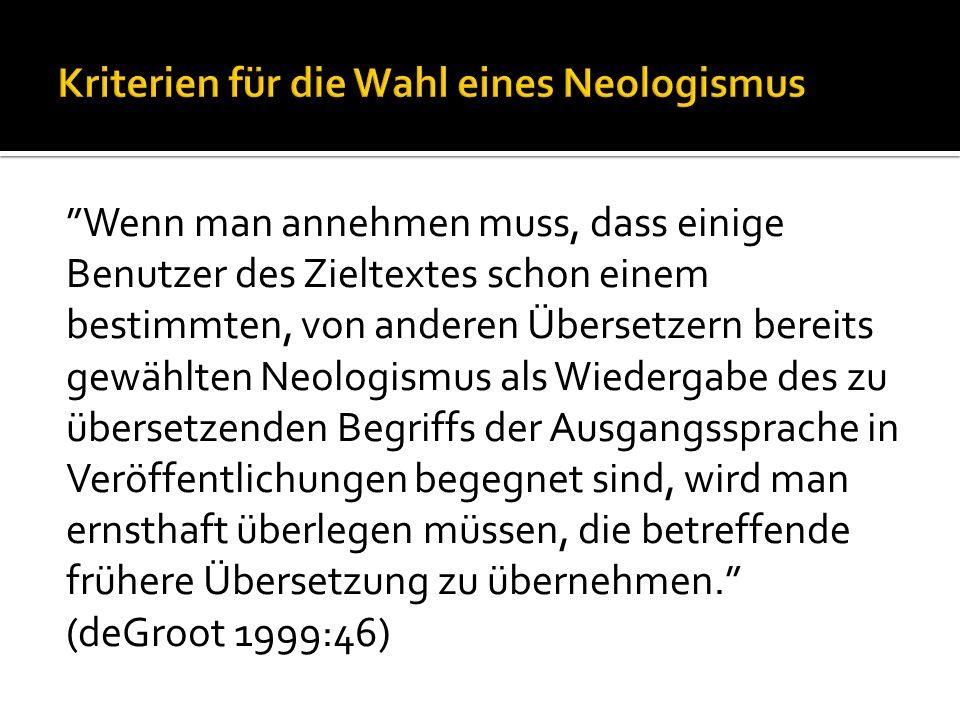 Kriterien für die Wahl eines Neologismus