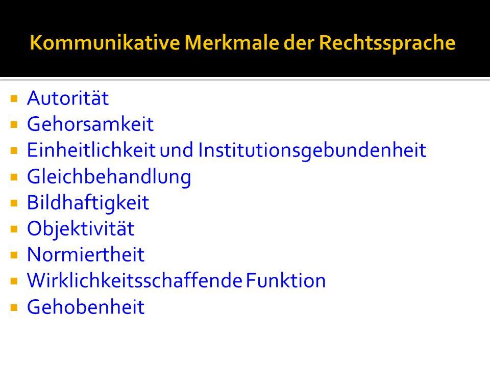 Kommunikative Merkmale der Rechtssprache