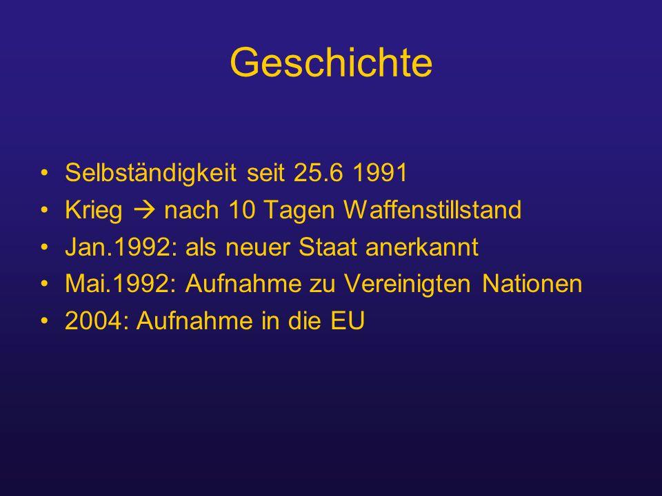 Geschichte Selbständigkeit seit 25.6 1991